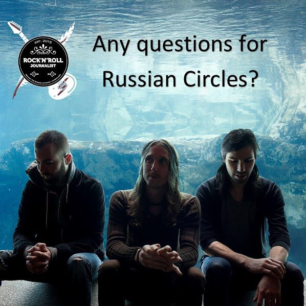 Any questions for Russian Circles? I will be sending themhellip